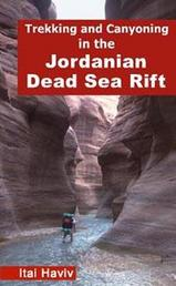 Wandelgids Trekking and Canyoning in the Jordanian Dead Sea Rift | Desert Breeze